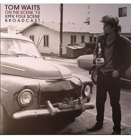 Let Them Eat Vinyl Tom Waits - Unplugged Live At Kpfk Folkscene Studios, Los Angeles, 1973