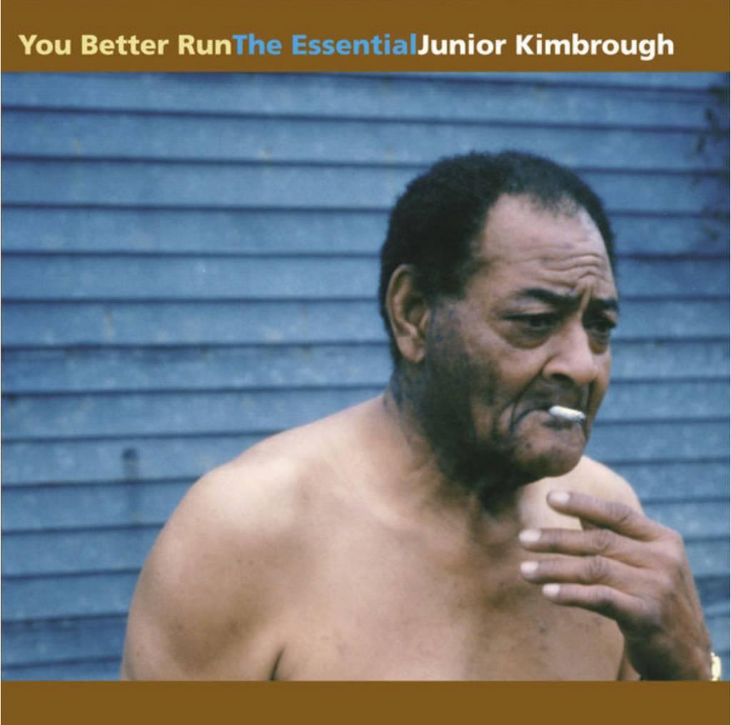 Fat Possum Records Junior Kimbrough - You Better Run: The Essential
