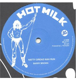Hot Milk Records Barry Brown/Barrington Levy - Natty Dread Nah Run/She Rob