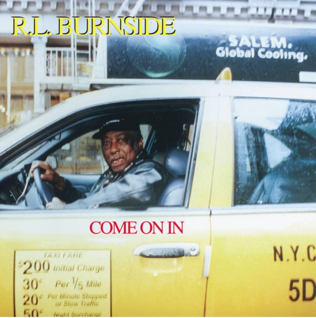 Fat Possum Records RL Burnside - Come On In