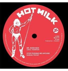 Hot Milk Records Linval Thompson/Ranking Trev - Mr Boss Man/Stop Pushing Me