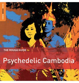 World Music Network Various - The Rough Guide To Psychedelic Cambodia