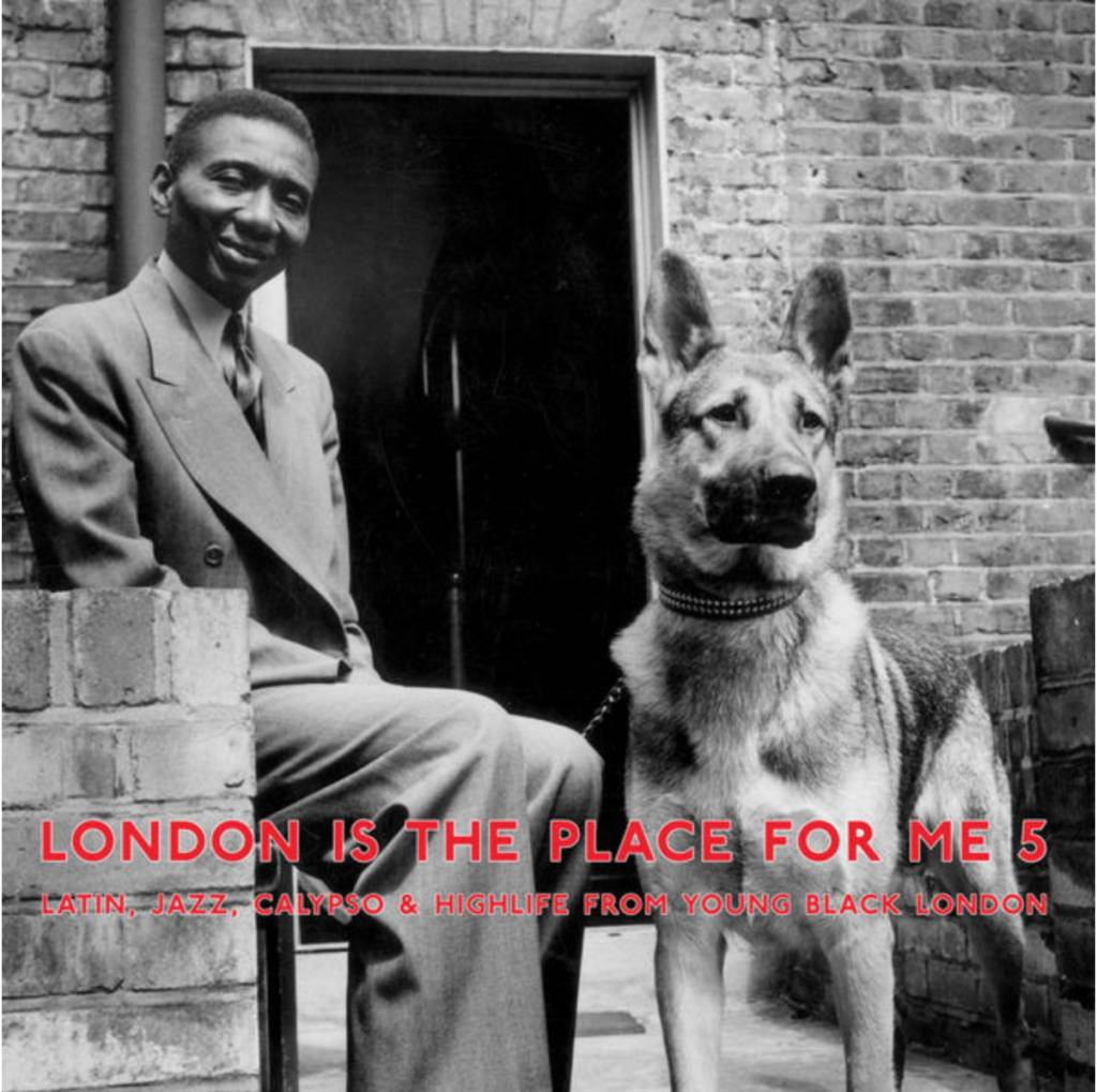 Honest Jon's Records Various - London Is The Place For Me 5