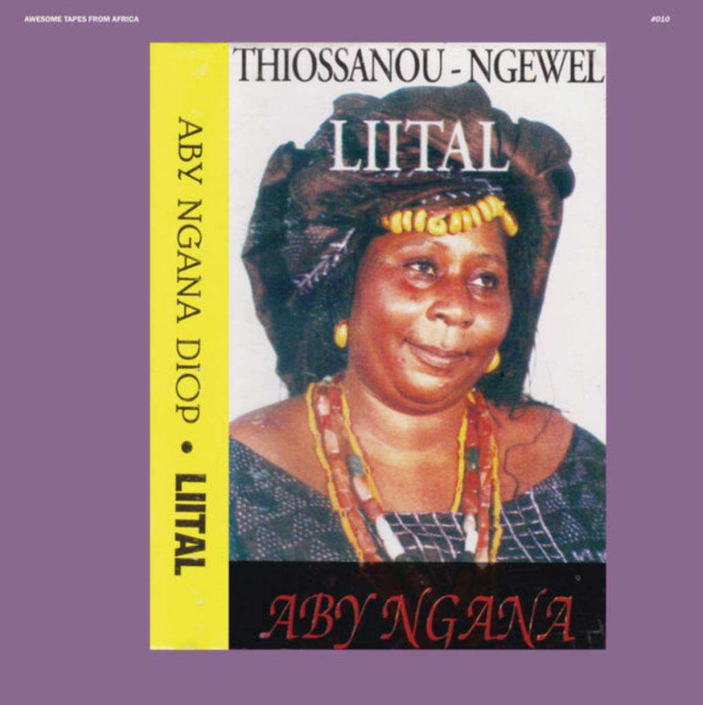 Awesome Tapes From Africa Aby Ngana Diop - Liital