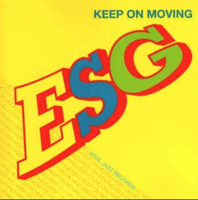 Fire Records ESG - Keep On Moving