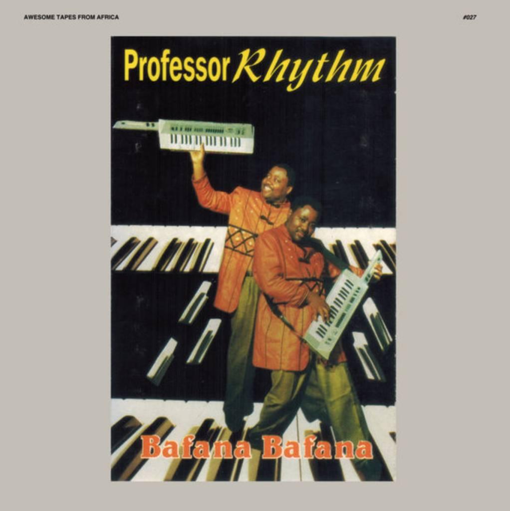 Awesome Tapes From Africa Professor Rhythm - Bafana Bafana