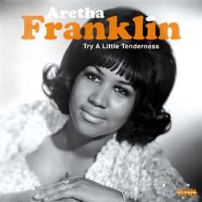 Wagram Music Aretha Franklin - Try A Little Tenderness
