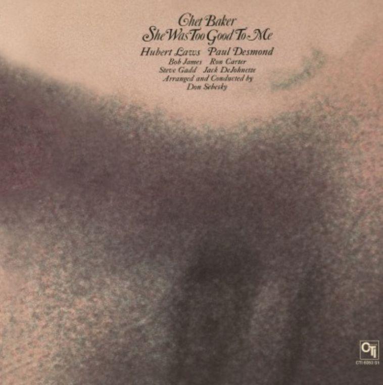 Music On Vinyl Chet Baker - She Was Too Good To Me