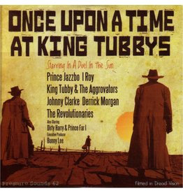 Pressure Sounds Various - Once Upon A Time At King Tubbys