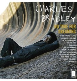 Daptone Records Charles Bradley - No Time For Dreaming
