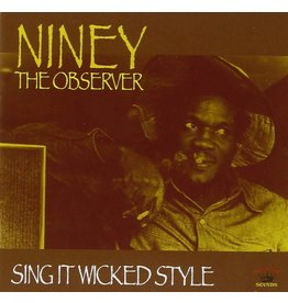 Kingston Sounds Niney The Observer - Sing It Wicked Style