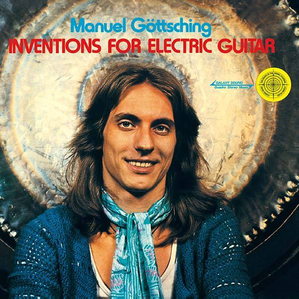 MG.ART Manuel Gottsching - Inventions For Electric Guitar