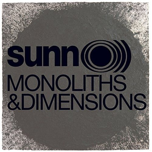 Southern Lord Sunn O))) - Monoliths And Dimensions
