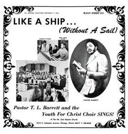 Numero Group Pastor T.L. Barrett - Like a Ship (Without a Sail)