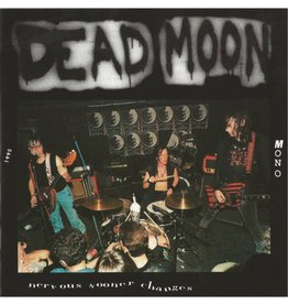 Mississippi Records Dead Moon - Nervous Sooner Changes