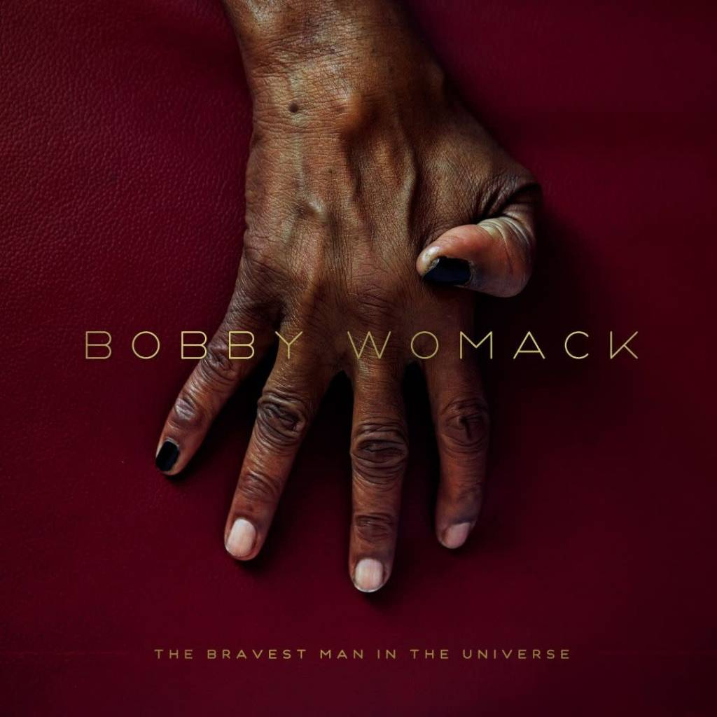 XL Recordings Bobby Womack - The Bravest Man In The Universe