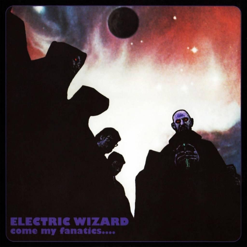 Rise Above Records Electric Wizard - Come My Fanatics