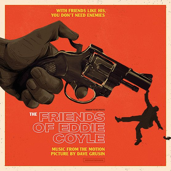 WEWANTSOUNDS Dave Grusin - The Friends Of Eddie Coyle