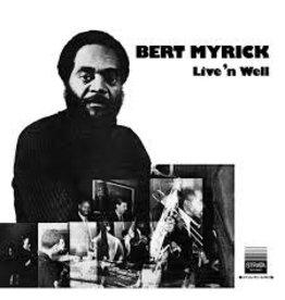 BBE Bert Myrick - Live 'n Well