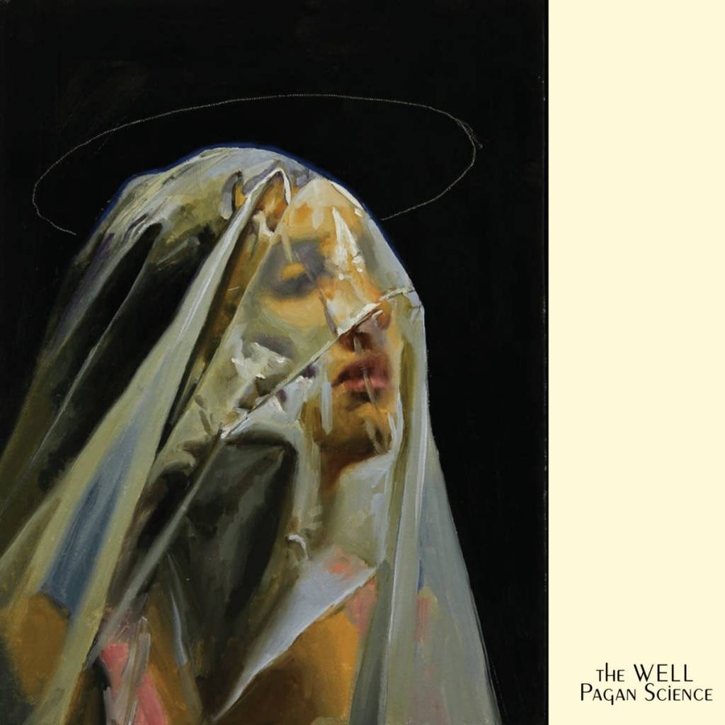 Riding Easy Records The Well - Pagan Science