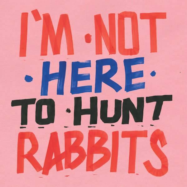 Piranha Various - I'm Not Here To Hunt Rabbits