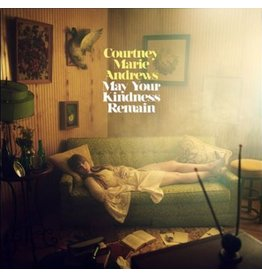 Loose Music Courtney Marie Andrews - May Your Kindness Remain