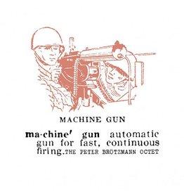 Cien Fuegos Peter Brötzmann Octet - Machine Gun
