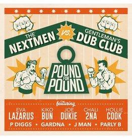 Pound For Pound Recordings The Nextmen vs Gentleman's Dub - Pound For Pound