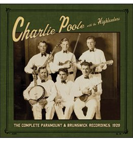 Tompkins Square Charlie Poole With The Highlanders - The Complete Paramount & Brunswick Recordings, 1929