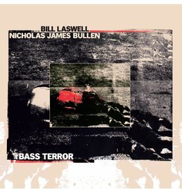 Sub Rosa Bill Laswell / Nicholas James Bullen - Bass Terror