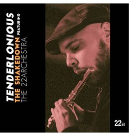 17853 Records Tenderlonious - The Shakedown Featuring The 22Archestra