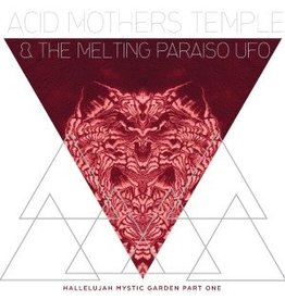 Important Records Acid Mothers Temple & The Melting Paraiso UFO - Hallelujah Mystic Garden Part 1