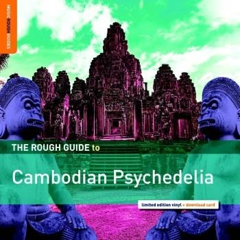 World Music Network Various - The Rough Guide to Cambodian Psychedelia