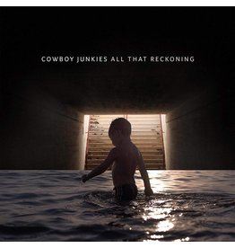 Proper Cowboy Junkies - All That Reckoning