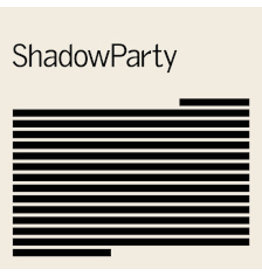 Mute Records ShadowParty - ShadowParty