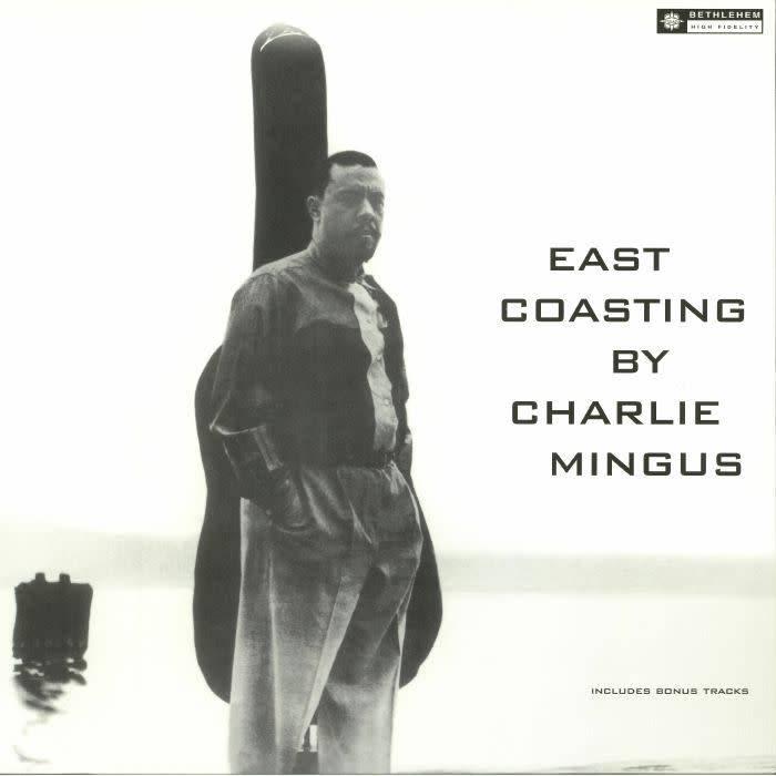 Birdland Charlie Mingus - East Coasting