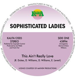 Kalita Records Sophisticated Ladies - This Ain't Really Love