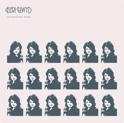 Sain Eleri Llwyd - Am Heddiw Mae 'Nghân