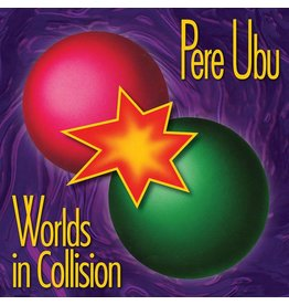 Fire Records Pere Ubu - Worlds In Collision