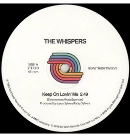 Be With Records The Whispers - Keep On Lovin Me
