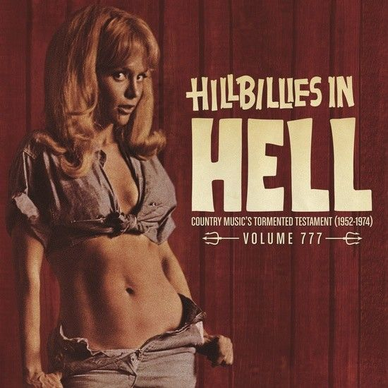 Iron Mountain Analogue Research Various - Hillbillies In Hell: Volume 777
