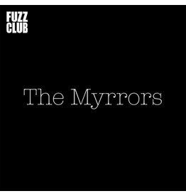 Fuzz Club The Myrrors - Fuzz Club Session