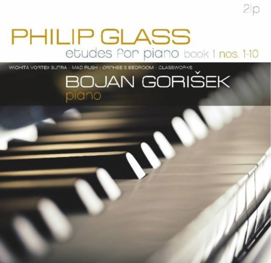 Vinyl Passion Philip Glass - Bojan Gorisek: Etudes For Piano Nos 1-10
