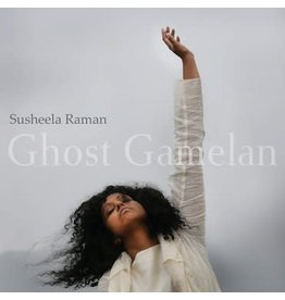 Believe Recordings Susheela Raman - Ghost Gamelan