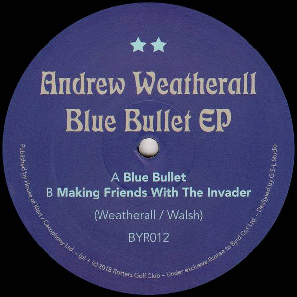 Byrd Out Andrew Weatherall - Blue Bullet EP