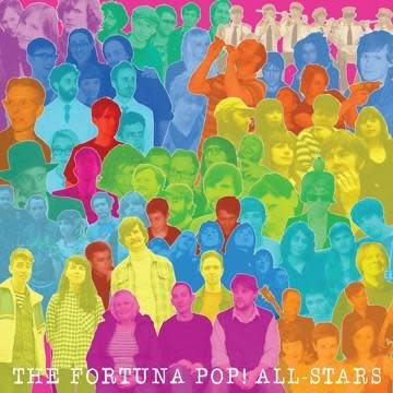 Fortuna Pop! The Fortuna Pop All-Stars - You Can Hide Your Love Forever