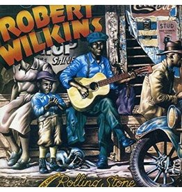 Yazoo Robert Wilkins - The Original Rolling Stone