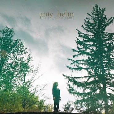 Yep Roc Amy Helm - This Too Shall Light
