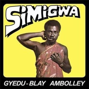 Mr Bongo Gyedu-Blay Ambolley - Simigwa