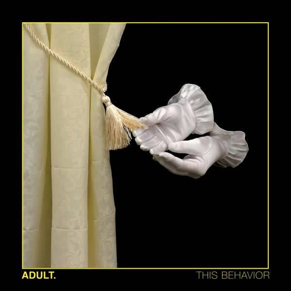 DAIS Adult. - This Behavior (Coloured Vinyl)